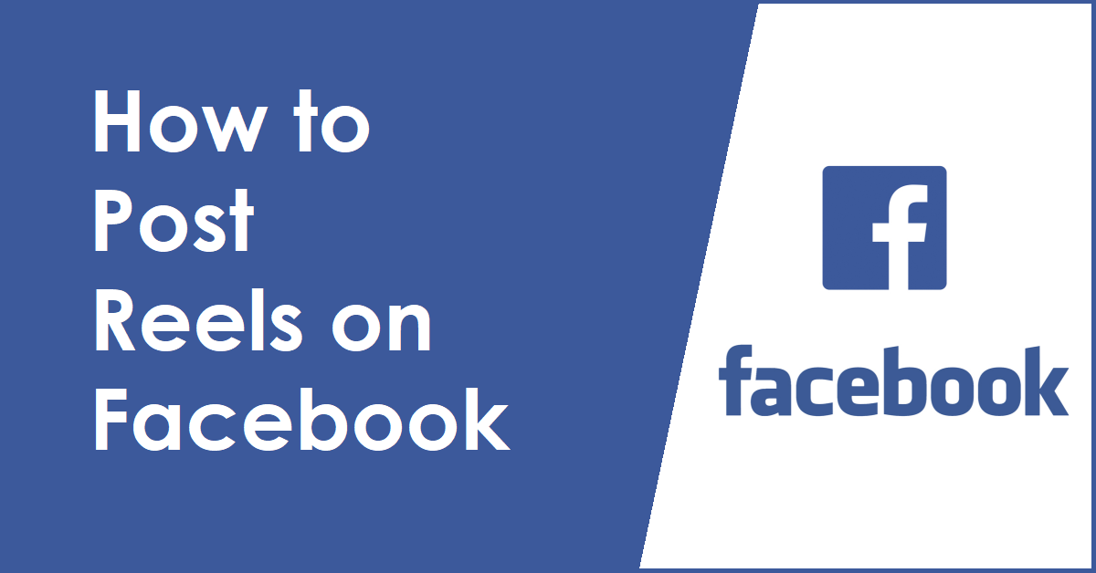 How to Post Reels on Facebook